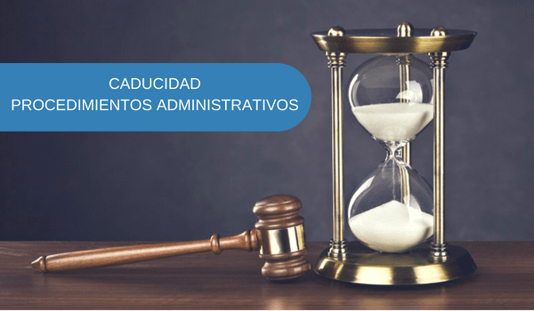 caducidad-procedimientos-administrativos